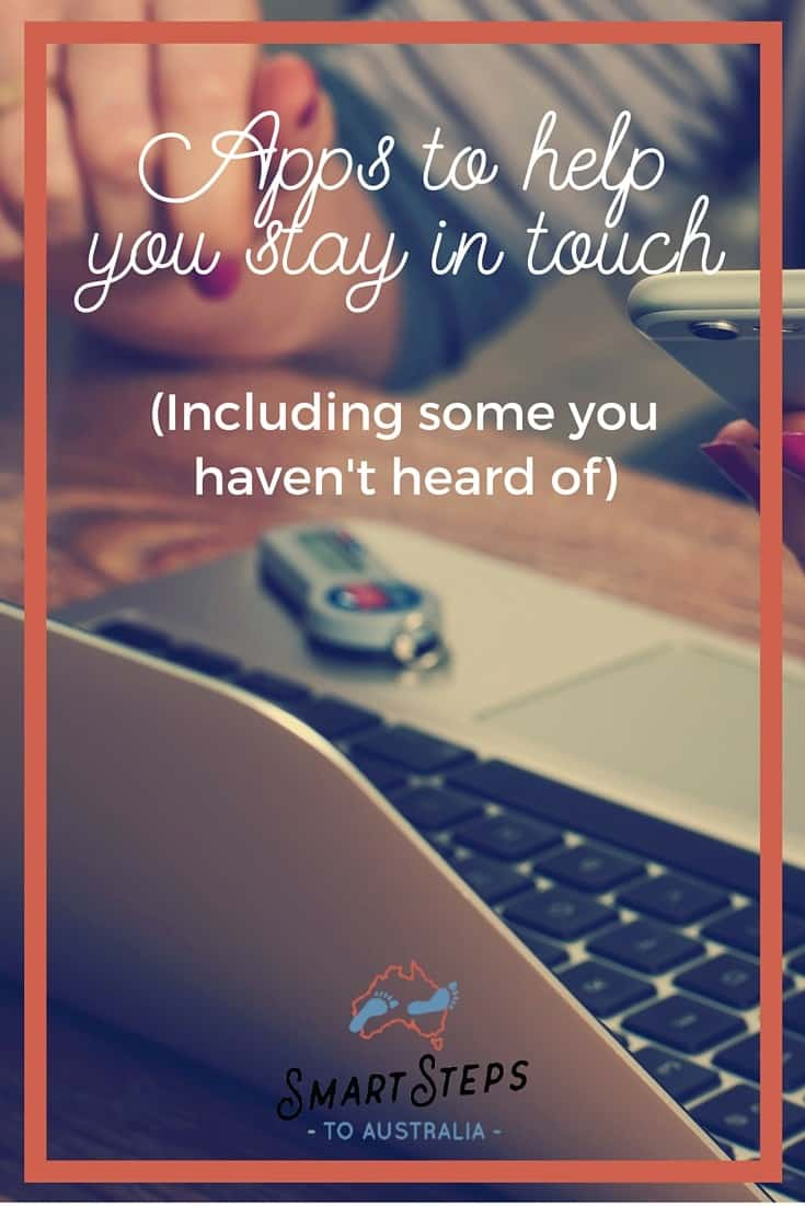 Pinterest image for Apps to help you stay in touch - Smart Steps to Australia