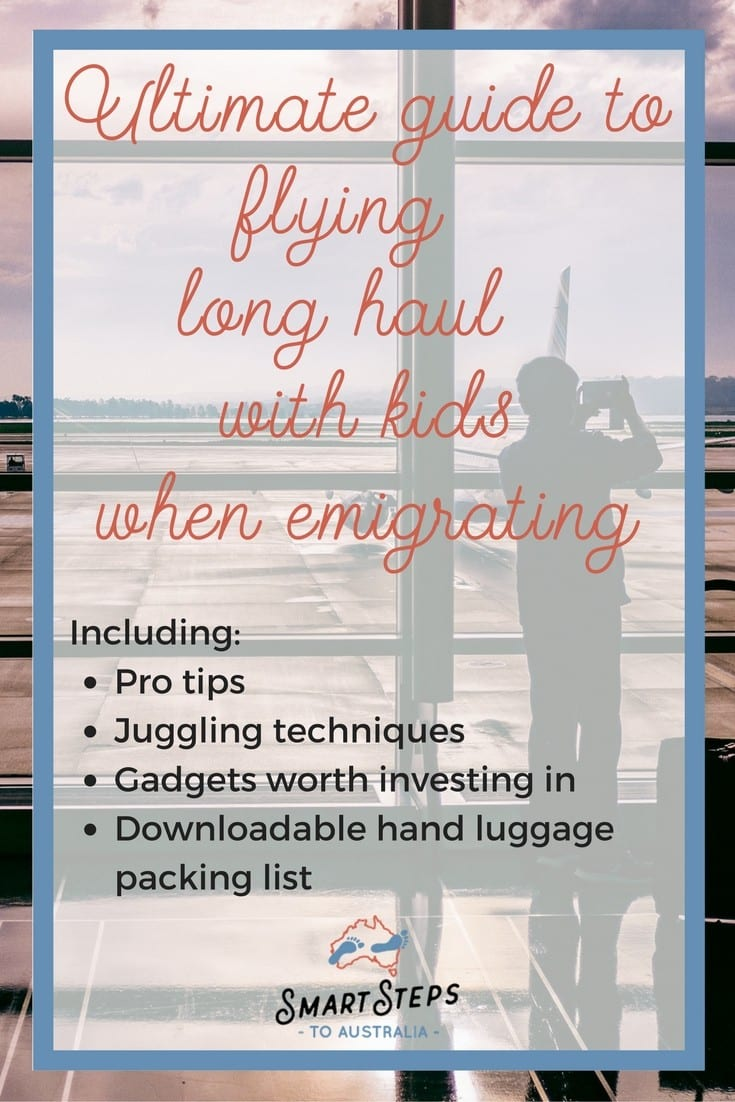 Pinterest image - Flying long haul travel with kids - Smart Steps to Australia
