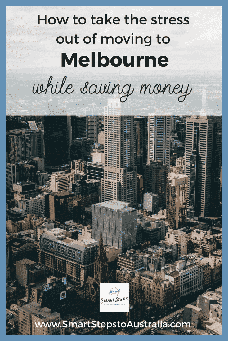 Pinterest image about how to move to Melbourne without the stress while saving money