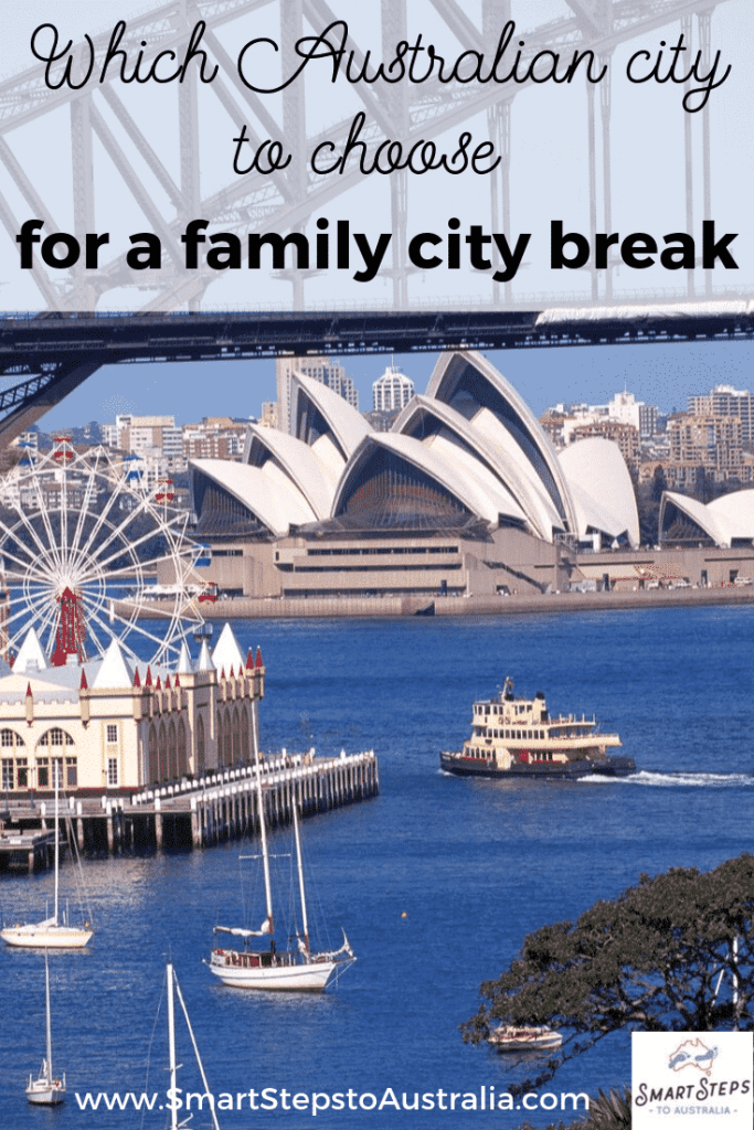 Pinterest image with picture across Sydney Harbour about taking a family city break